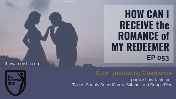 053.How Can I Receive the Romance of My Redeemer?