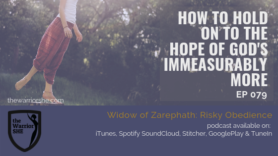 How to Hold on to the Hope of God's Immeasurably More? {Ep 079}