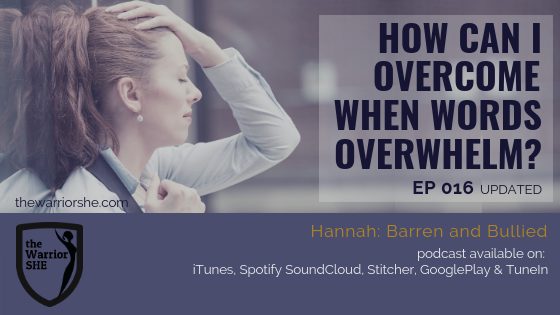 How Can I Overcome When Words Overwhelm? {Ep.016 updated}