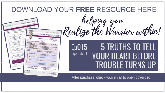 015U.5 Truths to Tell Your Heart Before Trouble Comes_Resource (updated)